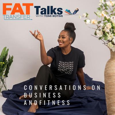 Fat transfer talks by Tomi Rotimi