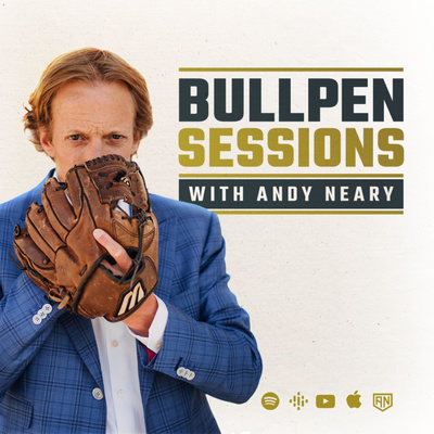 Bullpen Sessions with Andy Neary