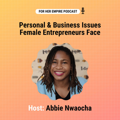 For Her Empire Podcast