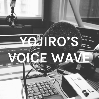 YOJIRO'S VOICE WAVE