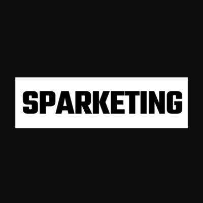 Sparketing: #1 Marketing Podcast