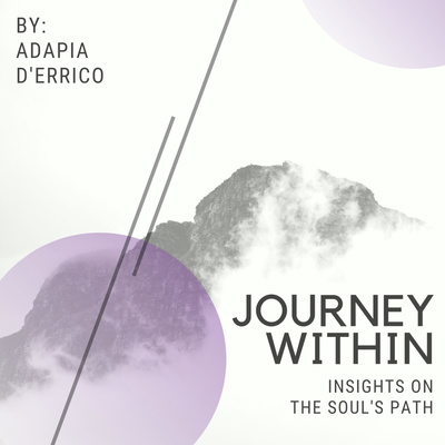 Journey Within - Insights On The Soul's Path