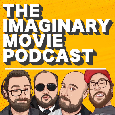 The Imaginary Movie Podcast