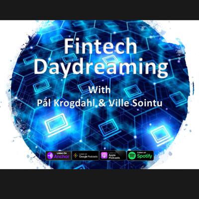 Fintech Daydreaming