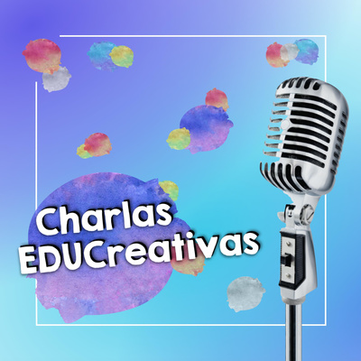 Charlas EDUCreativas
