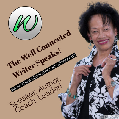 The Well Connected Writer Speaks!
