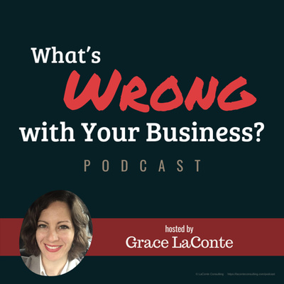 What's Wrong with Your Business?