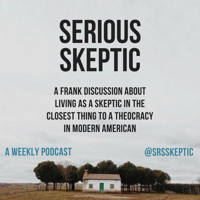 Serious Skeptic