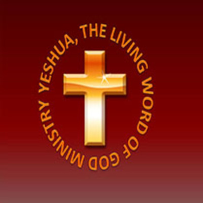 Yeshua The Living Word Of God Ministry Radio