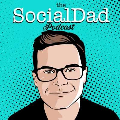 The SocialDad Podcast