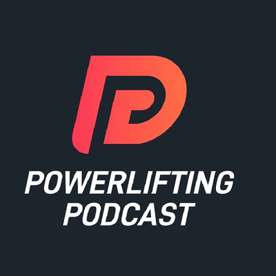 PowerLifting Podcast