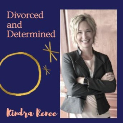 Divorced and Determined Sponsored by Kindra Co LLC