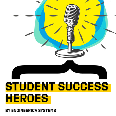 Student Success Heroes by Engineerica Systems