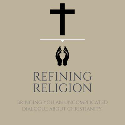 Refining Religion