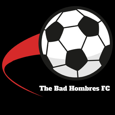 The Bad Hombres FC Podcast
