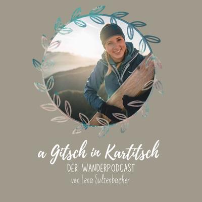 a Gitsch in Kartitsch - der Wanderpodcast