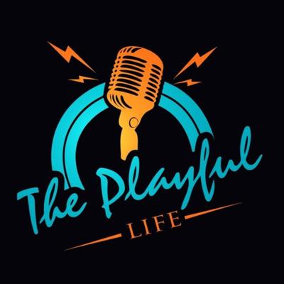 The Playful Life
