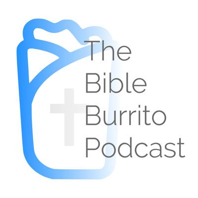 The Bible Burrito