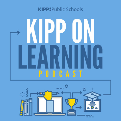 KIPP on Learning Podcast