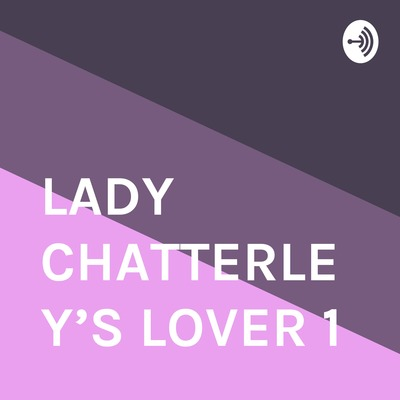 LADY CHATTERLEY'S LOVER 1