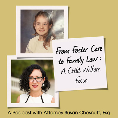 From Foster Care to Family Law - A Child Welfare Focus
