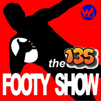 THE 135 FOOTY SHOW