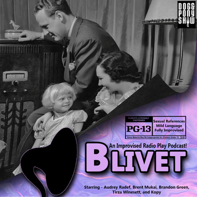 Blivet - An Improvised Radio Play Podcast