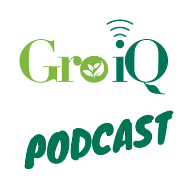 Gro iQ Podcast
