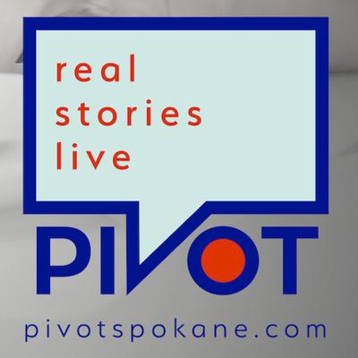 Pivot Spokane - Unintended story contest