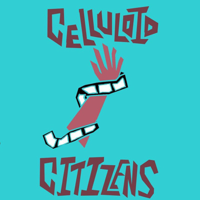 CELLULOID CITIZENS