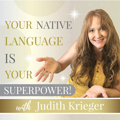 Your Native Language is Your Superpower