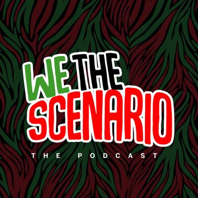 We The Scenario