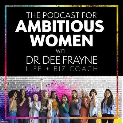 Ambitious Women