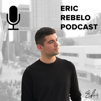 Eric Rebelo Podcast