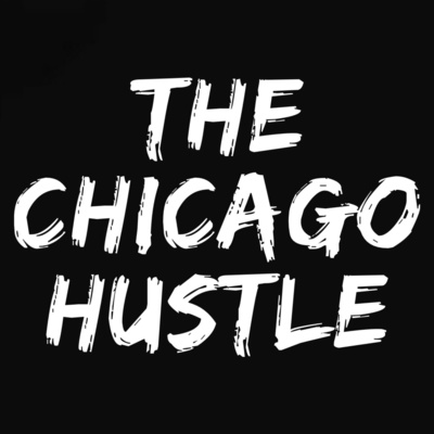 The Chicago Hustle