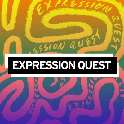 Expression Quest Podcast