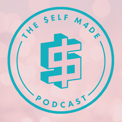 The Self Made Podcast