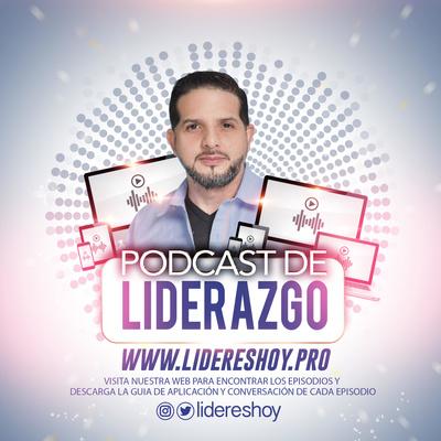 Lideres Hoy | Podcast de Liderazgo