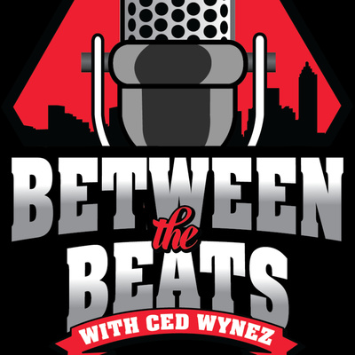 Between the Beats Podcast w/ Ced Wynez