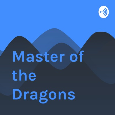 Master of the Dragons
