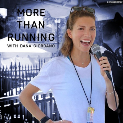 More Than Running with Dana Giordano