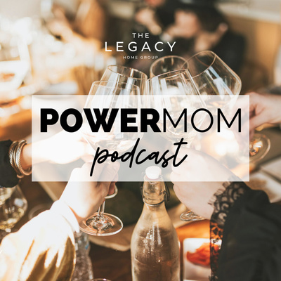 Power Mom Podcast