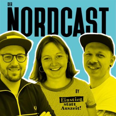 Der Nordcast by Einstieg statt Auszeit
