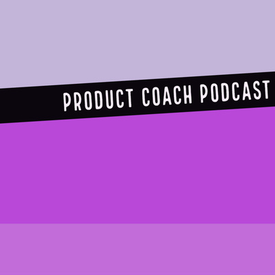 Product Coach Podcast