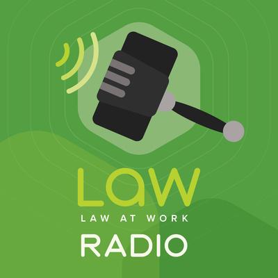 Law At Work Radio