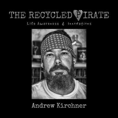 The Recycled Pirate | Life Awareness & Innovations