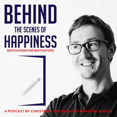 Behind The Scenes of Happiness - Motivation for Motivators