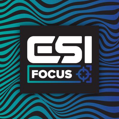 ESI Focus