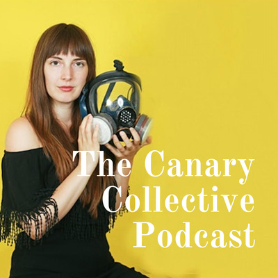 The Canary Collective Podcast