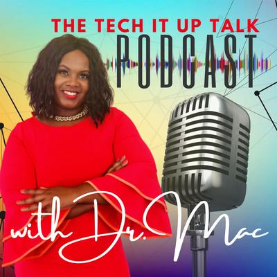 #TechItUpTalk Podcast